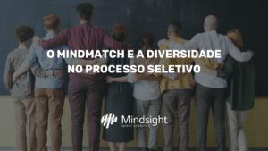 Diversidade na Seleção - Mindmatch