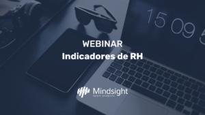 Indicadores de RH: Entenda na Prática